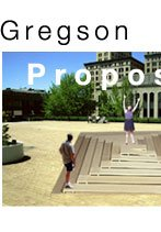 Bob Gregson: Proposed Projects